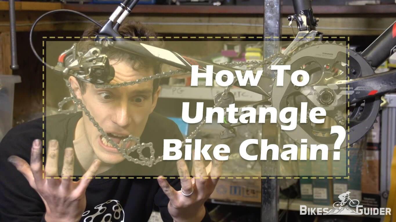 How To Untangle A Bike Chain Easily Repair Guide Bikesguider